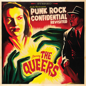 Queers, The - Punk Rock Confidential Revisited