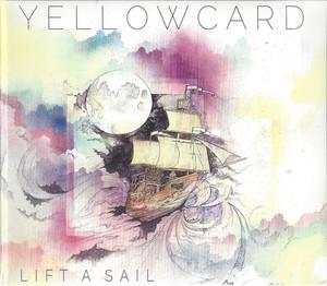 Yellowcard – Lift A Sail