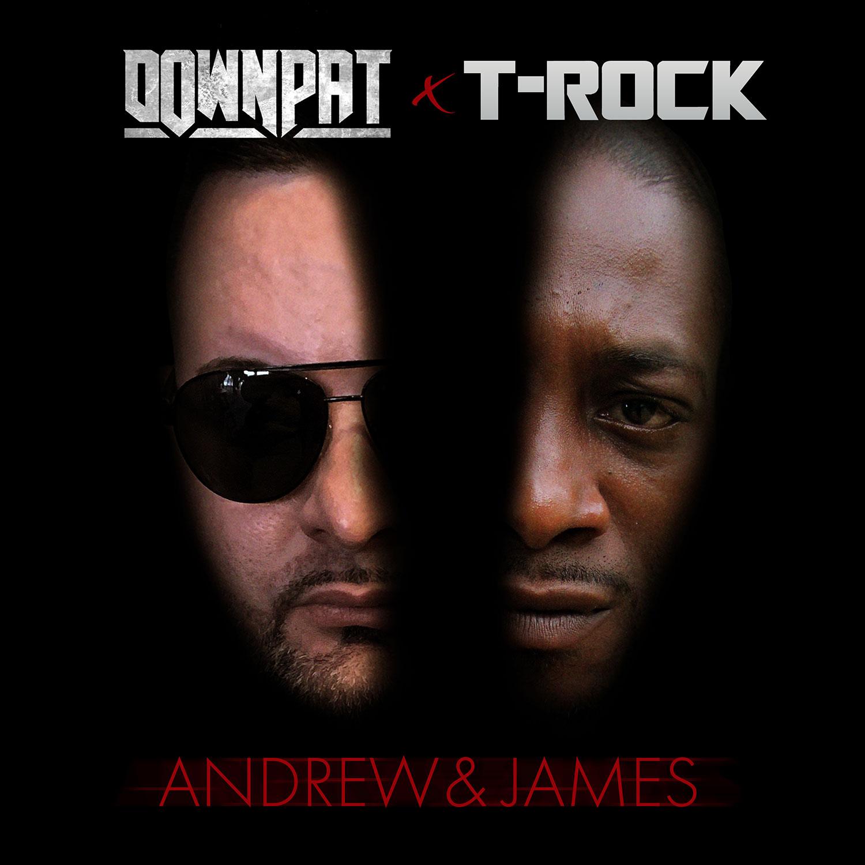 Down Pat & T-Rock - Andrew & James