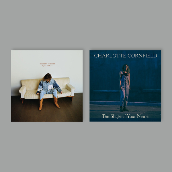 Charlotte Cornfield - Highs in the Minuses / The Shape of Your Name BUNDLE