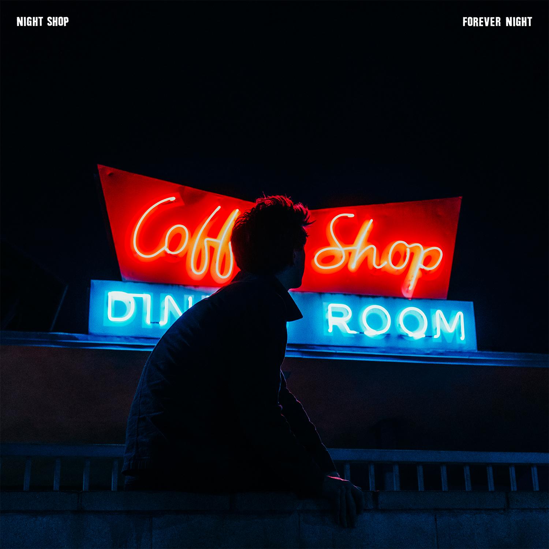 Night Shop - Forever Night - Single