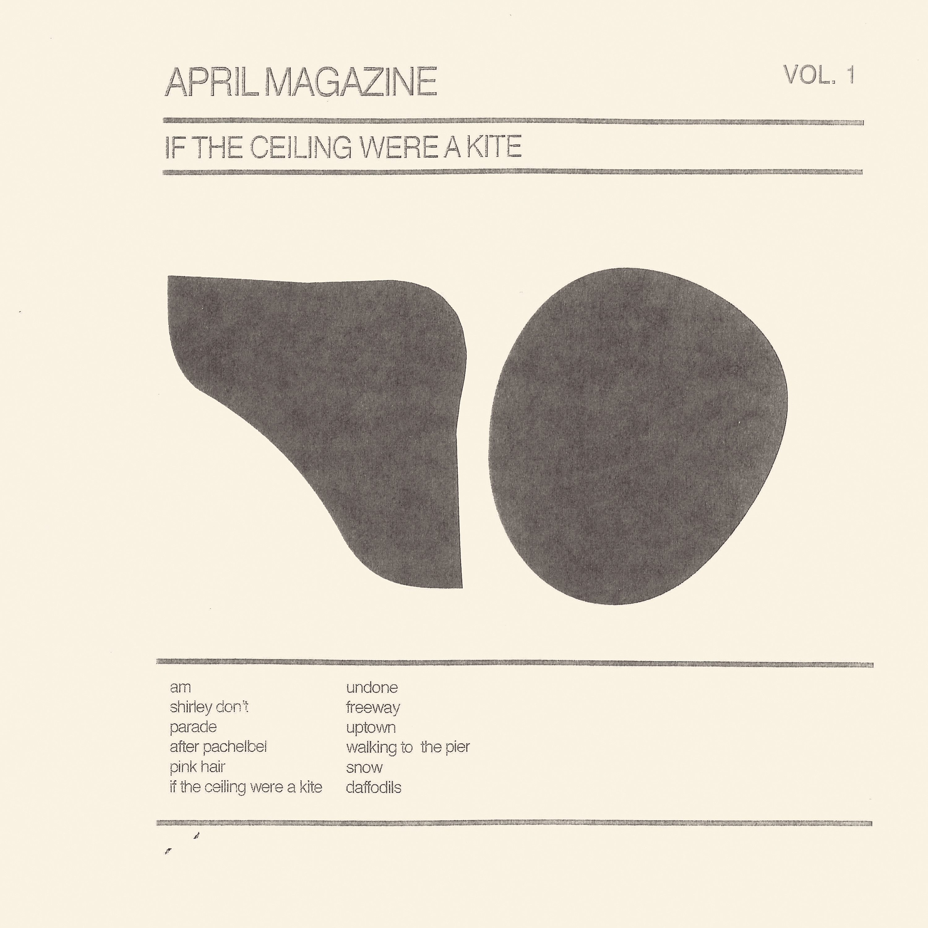April Magazine - If The Ceiling Were A Kite: Vol. 1