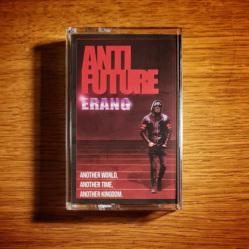 Erang - Anti Future Cassette Tape