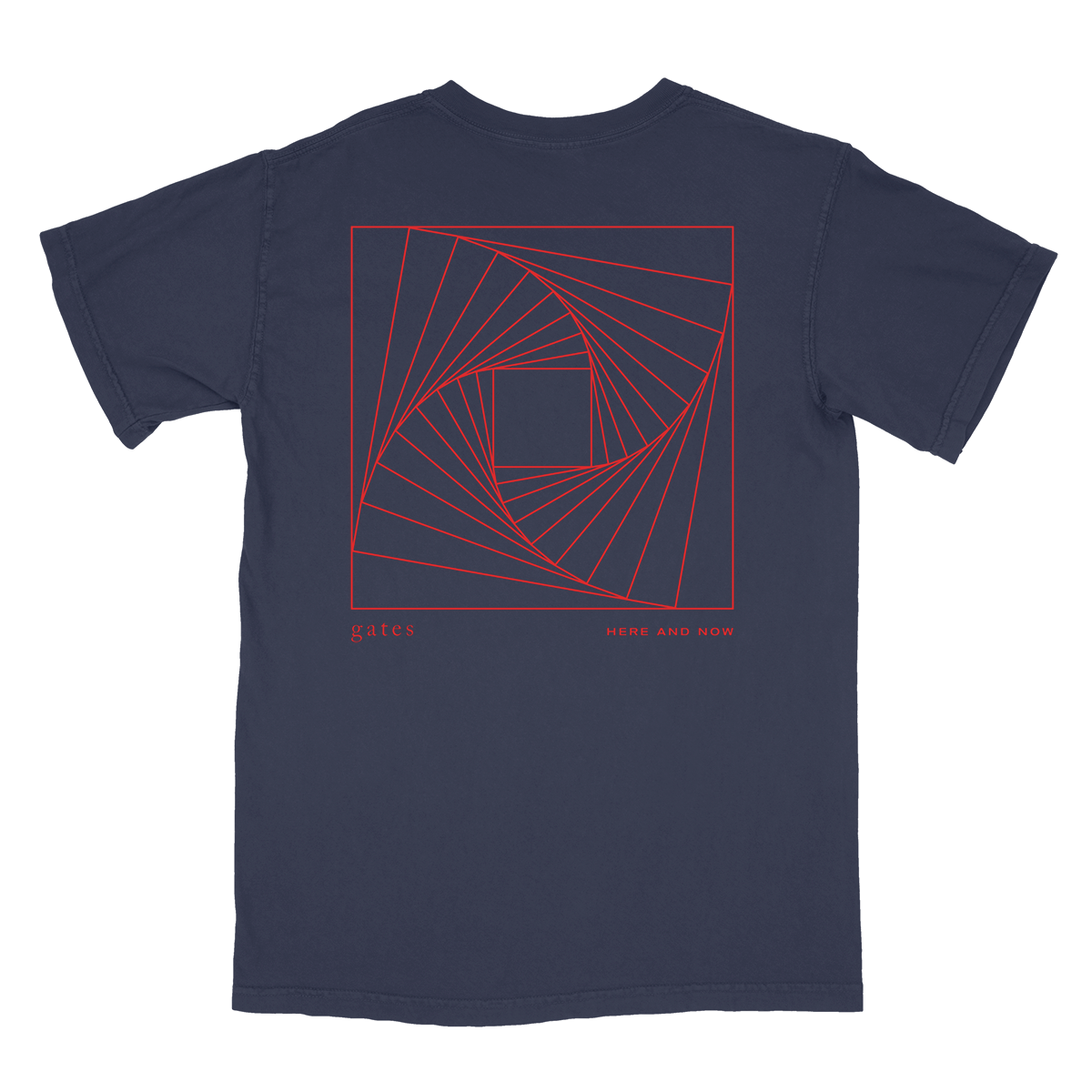 Gates -- Here and Now Tee