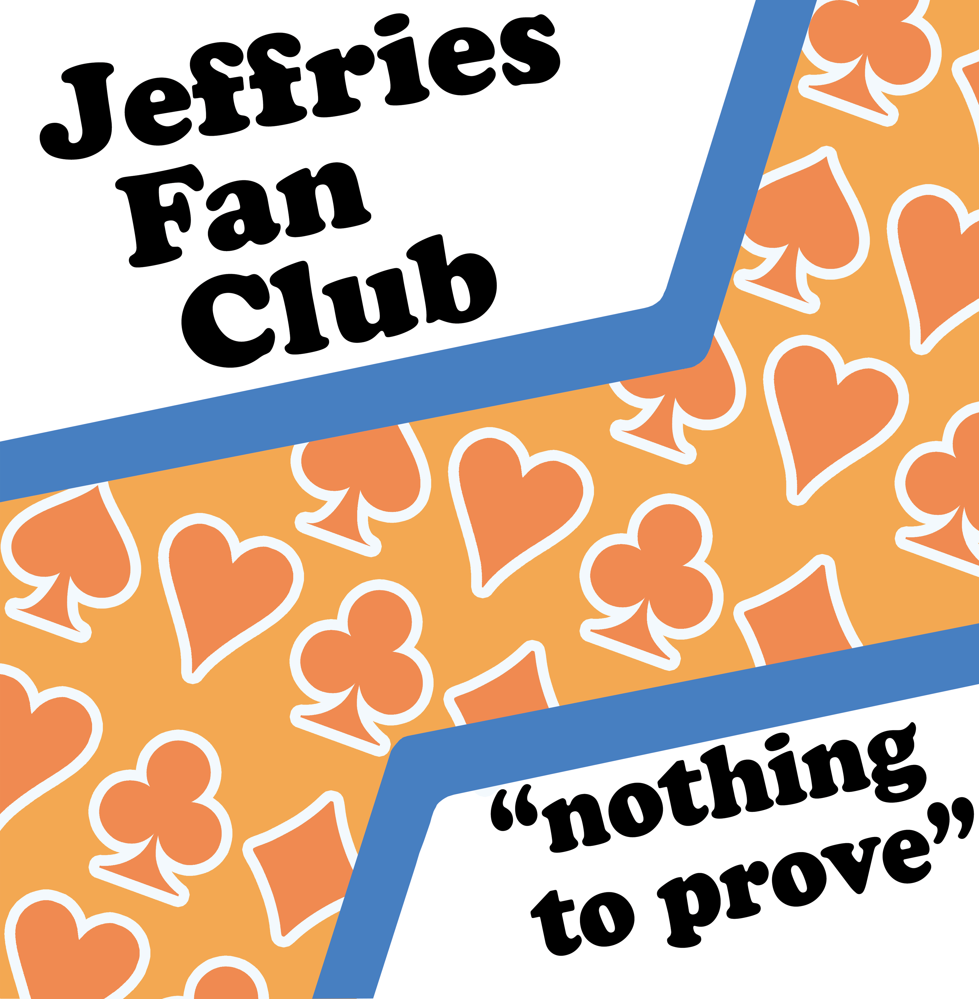 Jeffries Fan Club Nothing To Prove Vinyl + Live CD
