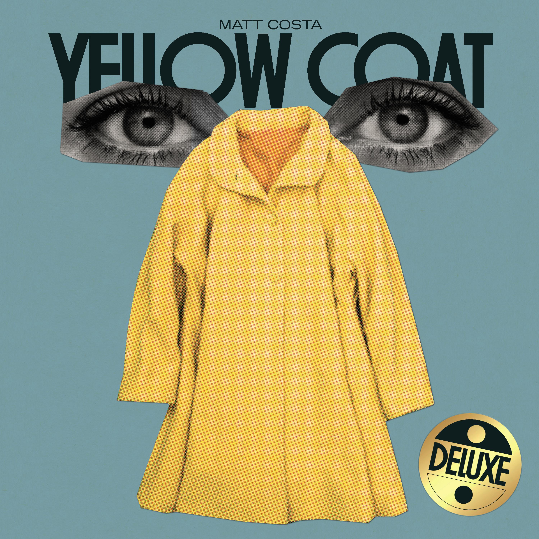 Matt Costa - Yellow Coat (Deluxe) - Digital + Singles