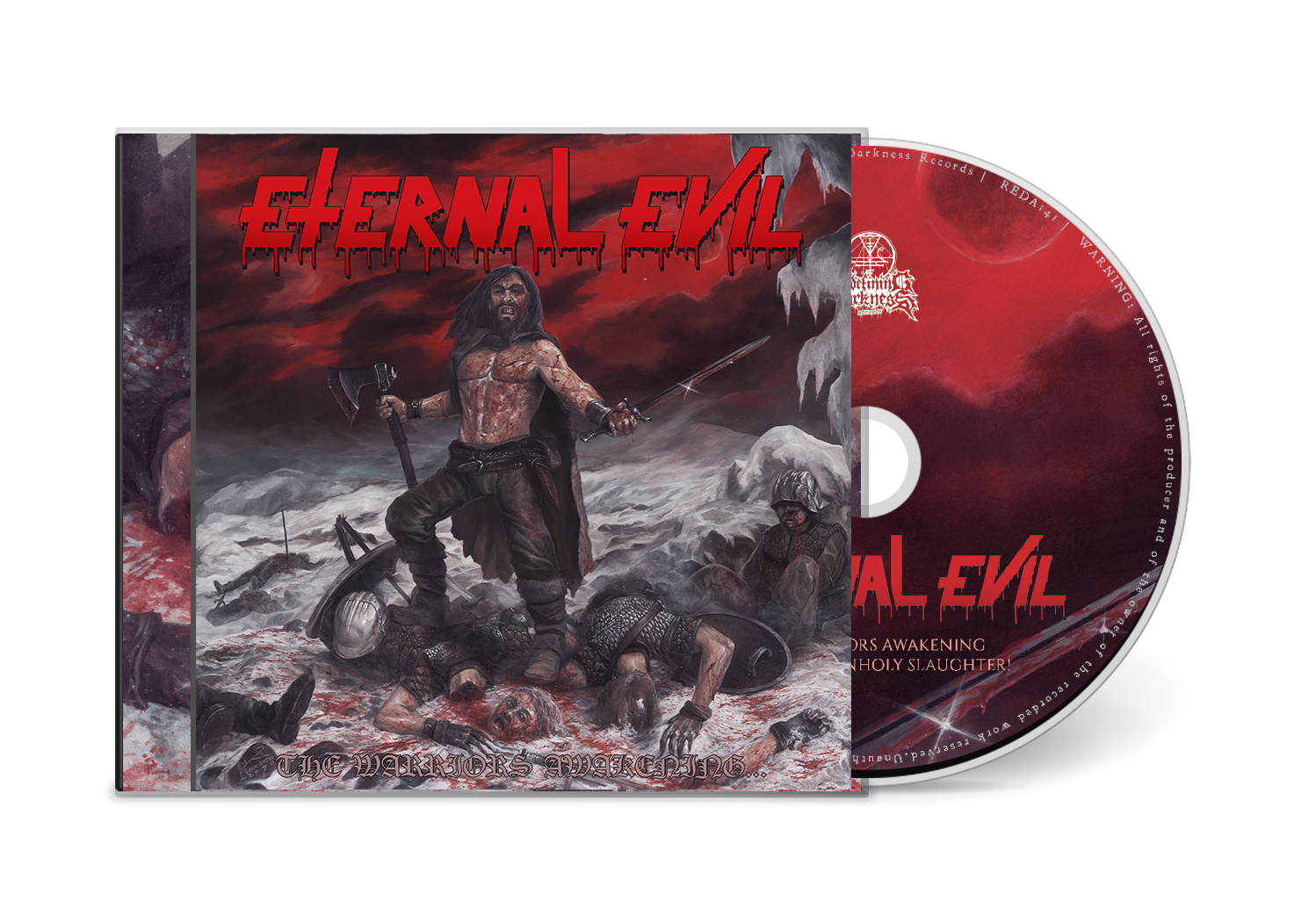 ETERNAL EVIL -  The Warriors Awakening Brings the Unholy Slaughter