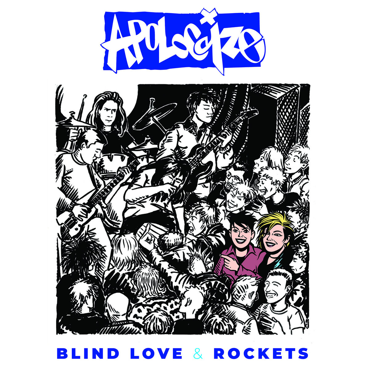 Apologize - Blind Love & Rockets