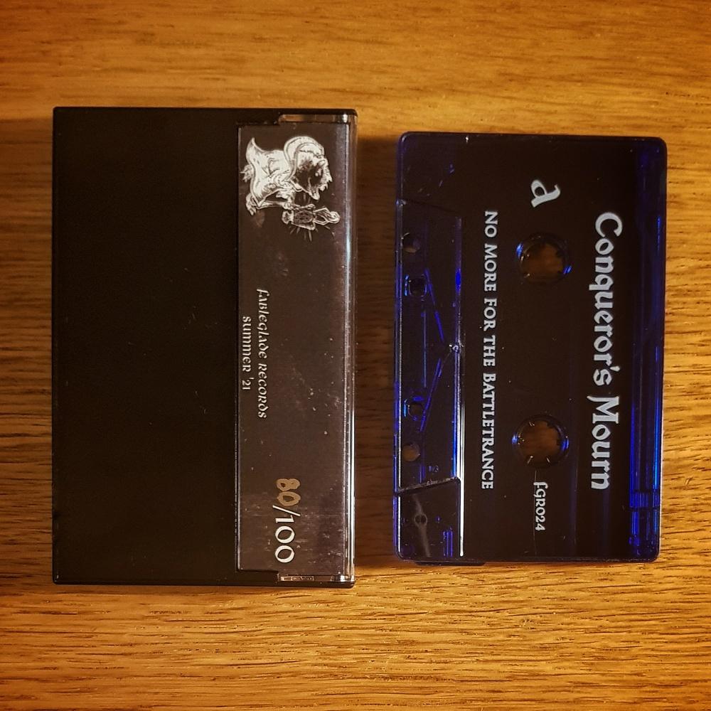 Conqueror's Mourn - No More for the Battletrance Cassette Tape
