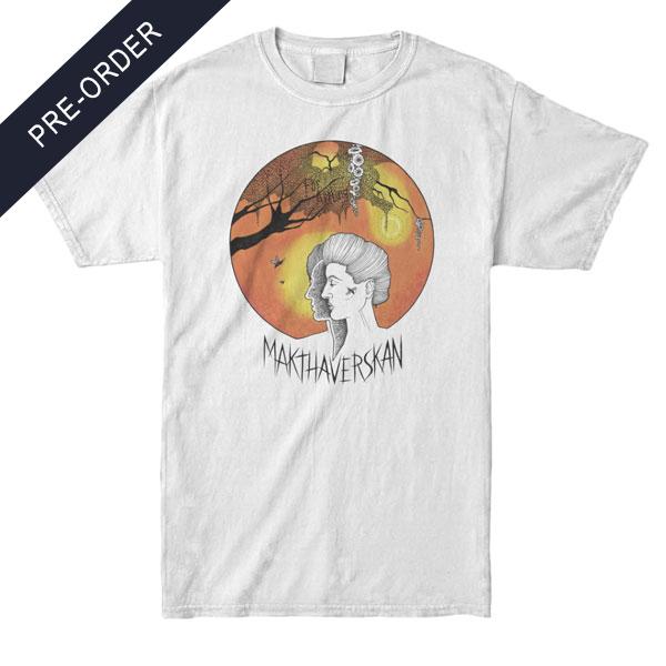 Makthaverskan - För Allting Shirt