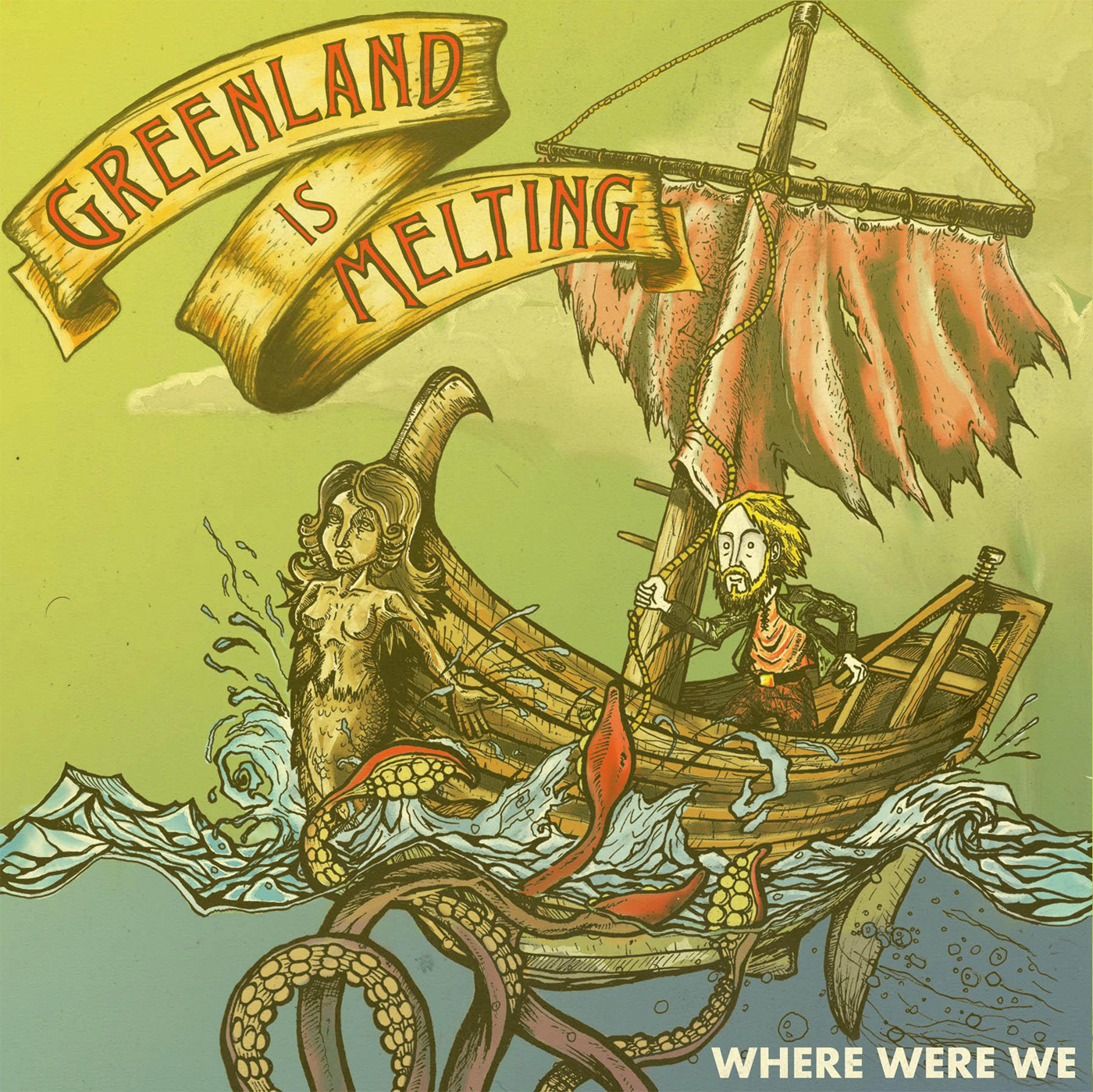 Greenland Is Melting - Where Were We CD / Digital Download