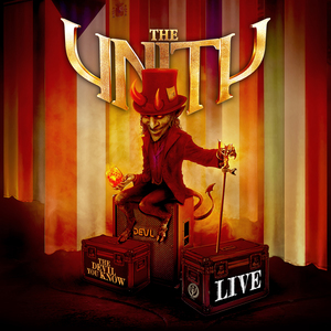 The Unity - The Devil You Know - Live