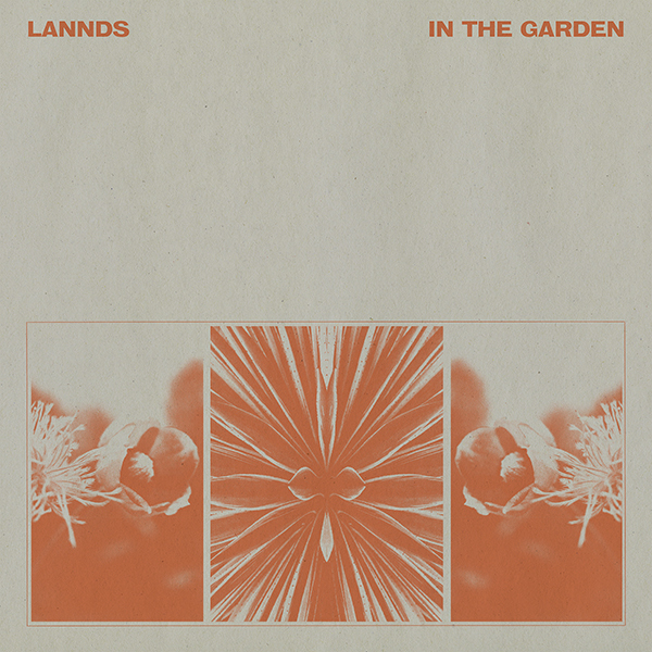 LANNDS - In the Garden Digital Single