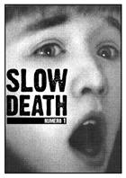 Slow Death fanzine #1