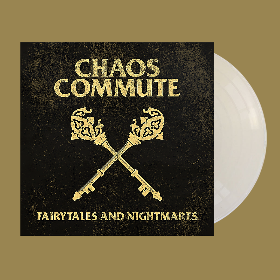 Chaos Commute - Fairytales and Nightmares [Vinyl, LP]