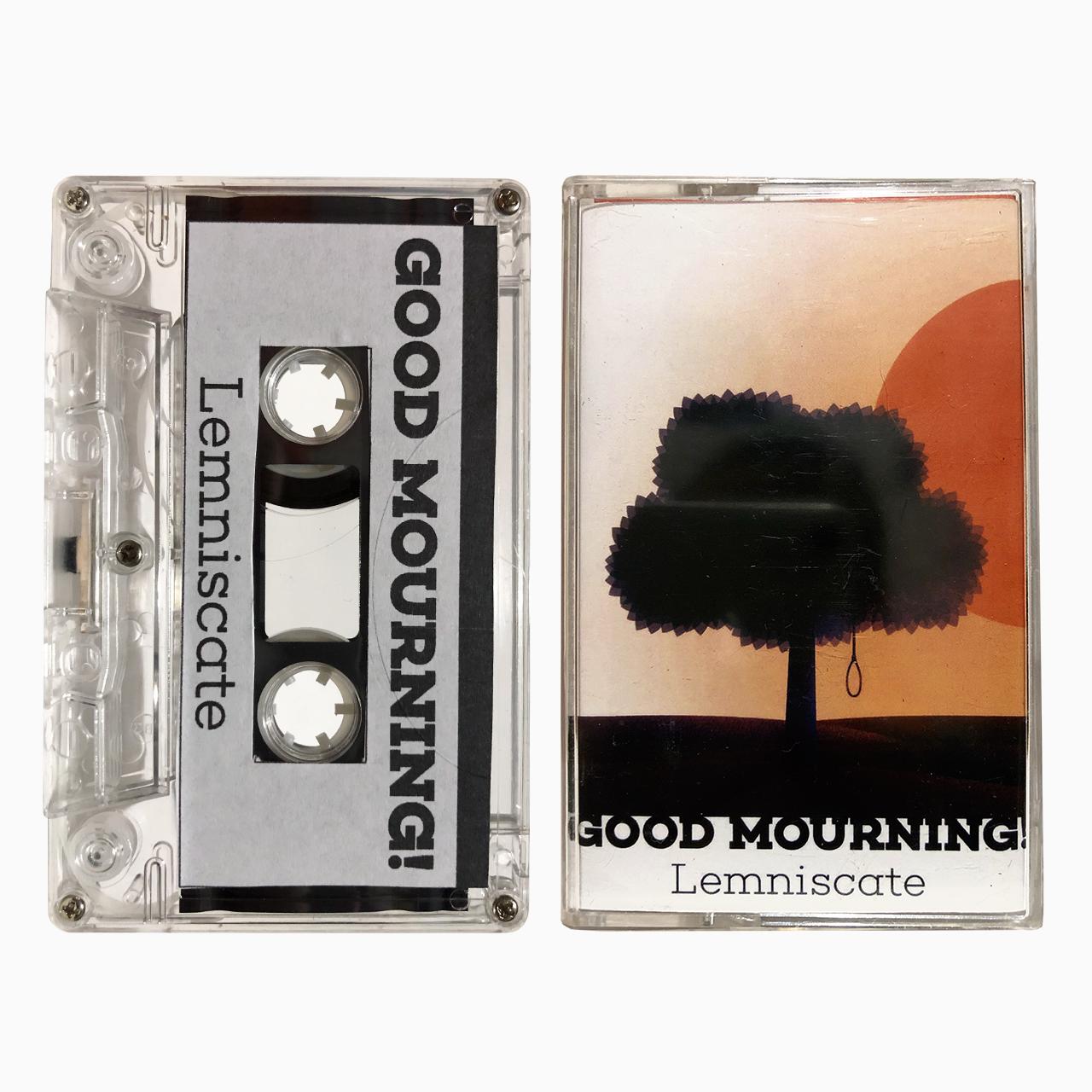 Good Mourning! 'Lemniscate' cassette