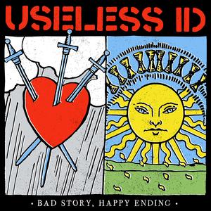 035 Useless ID - Bad Story Happy Ending