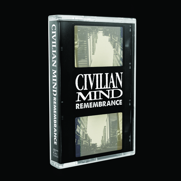 Civilian Mind - Remembrance Cassette