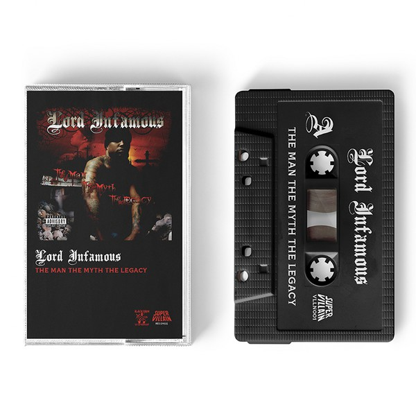 Lord Infamous - The Man, The Myth, The Legacy (Cassette)