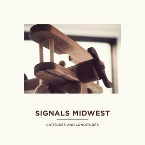 Signals Midwest - Latitudes And Longitudes