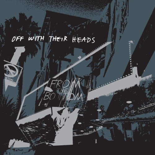 Off With Their Heads - From The Bottom LP