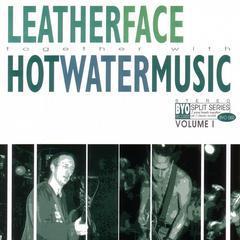 Leatherface / Hot Water Music - Split Series vol. 1 LP