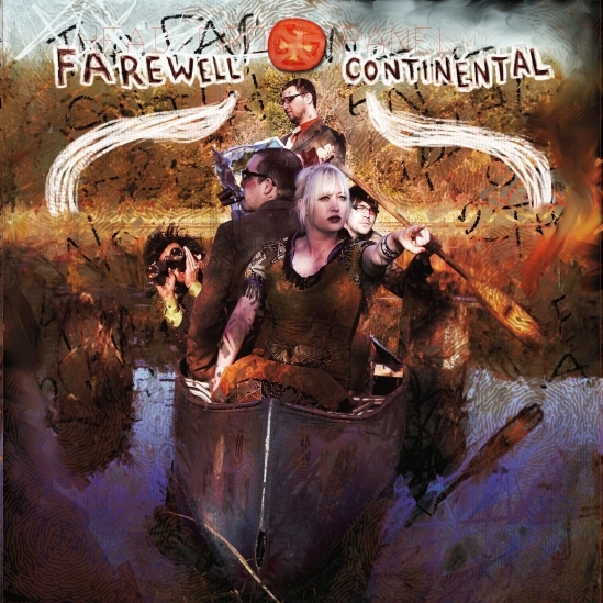 Farewell Continental - ¡Hey, Hey Pioneers! LP / CD