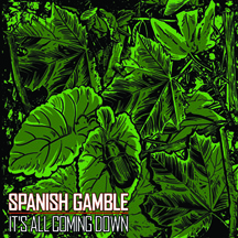 Spanish Gamble - It's All Coming Down LP