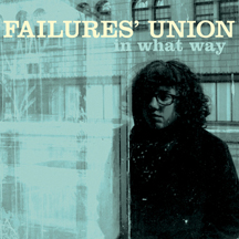 Failures' Union - In What Way LP / CD / Digital