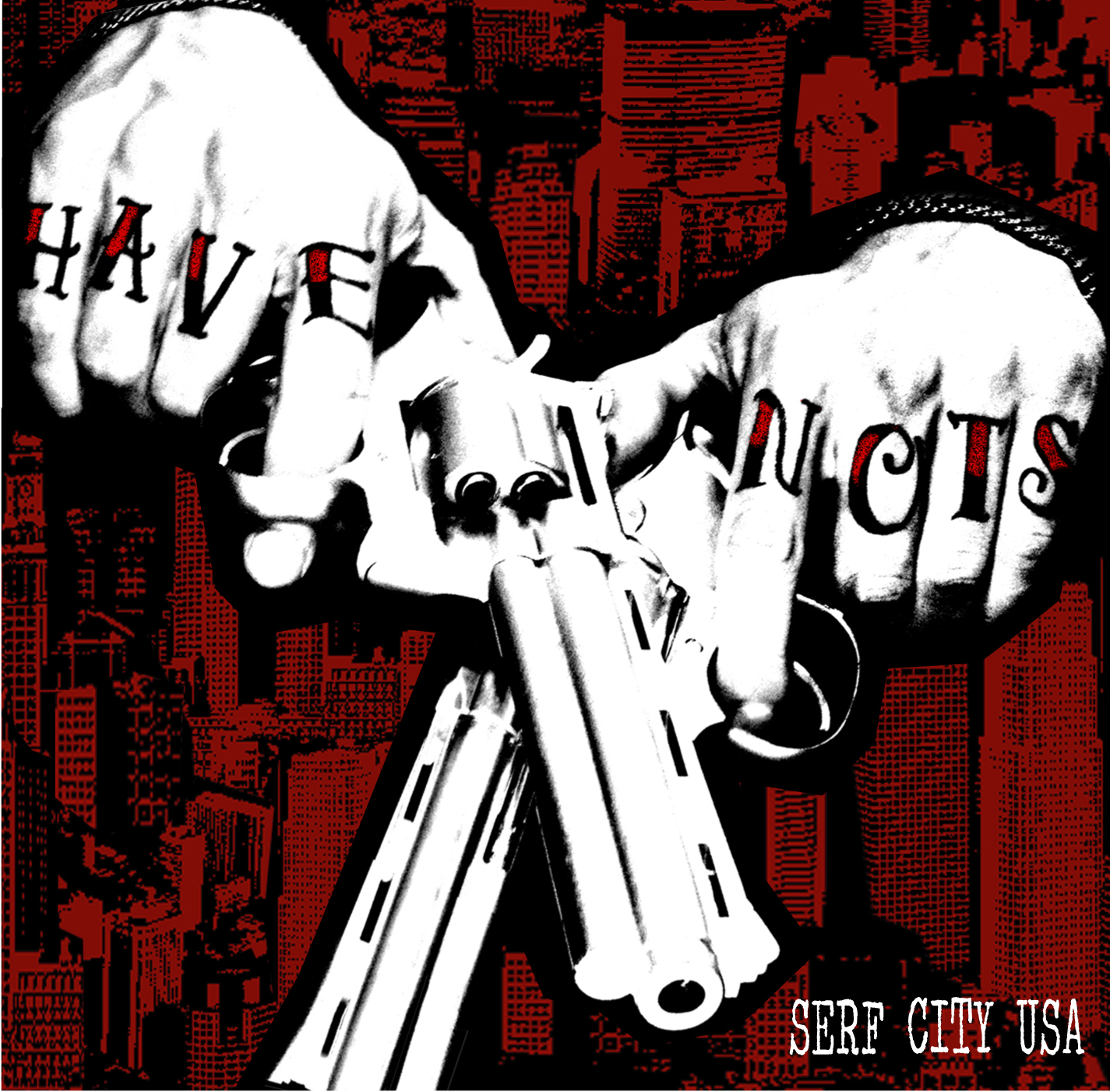 Have Nots - Serf City USA (Digital Only)