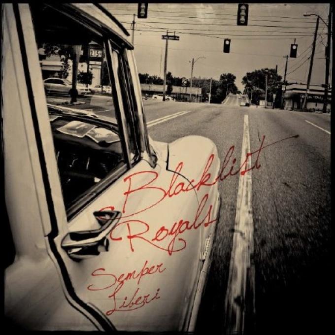 Blacklist Royals - Semper Liberi LP