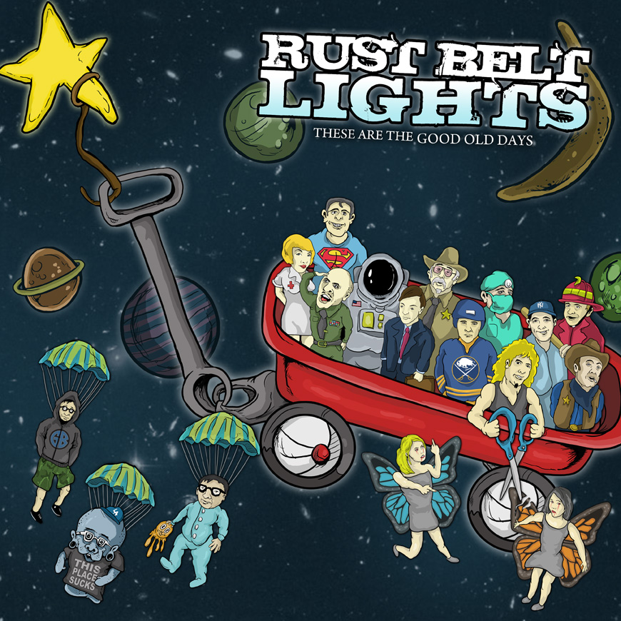 Rust Belt Lights - These Are The Good Old Days LP